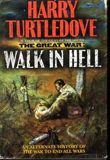 Image for The Great War:Walk In Hell