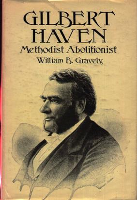 Image for Gilbert Haven: Methodist Abolitionist