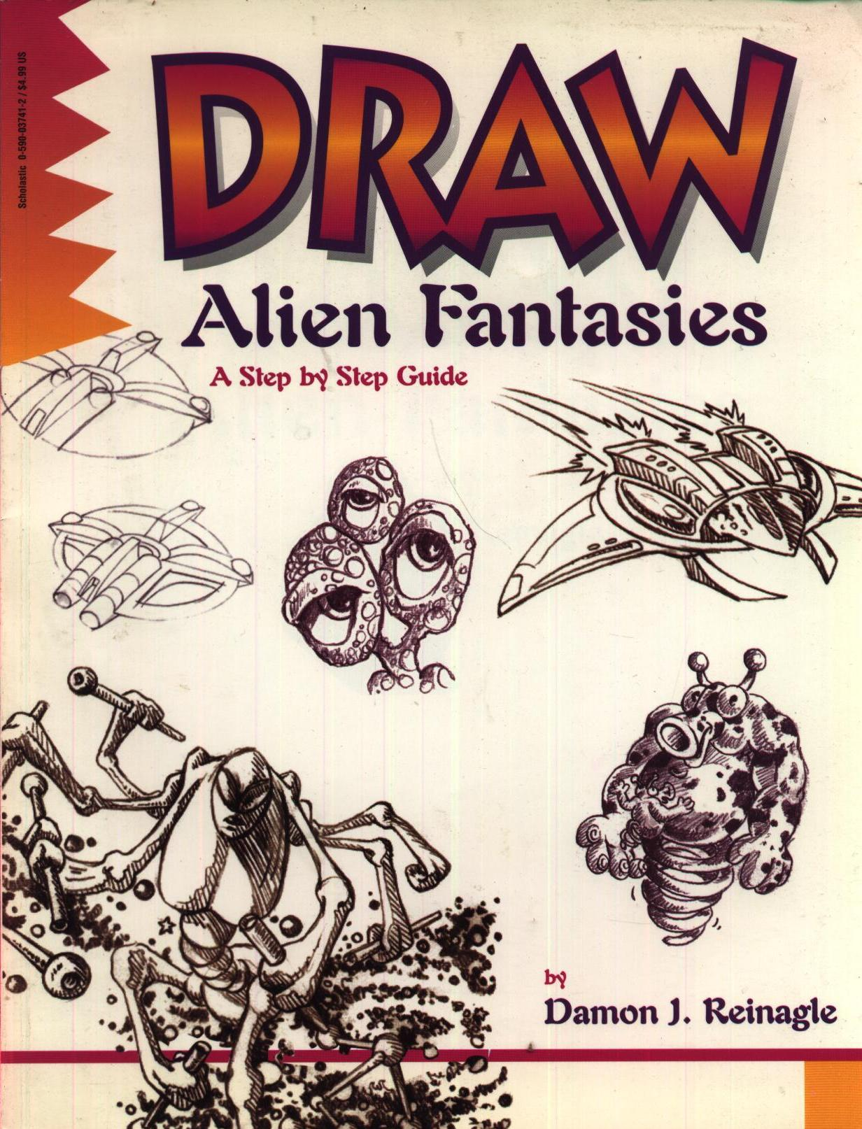 Image for Draw Alien Fantasies: A Step By Step Guide