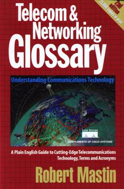 Image for Telecom & Networking Glossary: Understanding Communications Technology - Second Edition