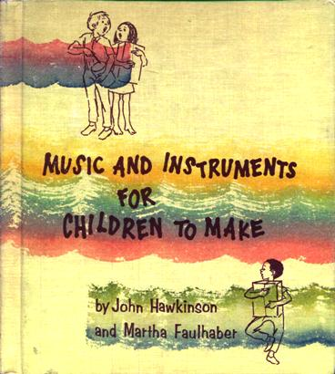 Image for Music And Instruments For Children To Make