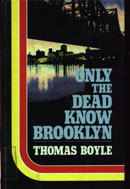 Image for Only The Dead Know Brooklyn