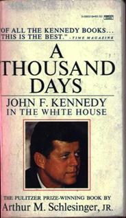 Image for A Thousand Days: John F. Kennedy In The White House
