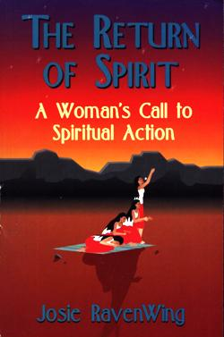 Image for The Return Of Spirit: A Woman's Call To Spiritual Action