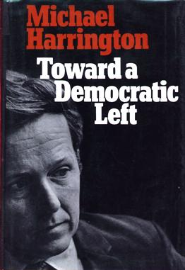 Image for Toward A Democratic Left