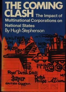 Image for The Coming Clash: The Impact of Multinational Corporations on National States