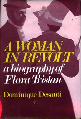 Image for A Woman in Revolt: A Biography of Flora Tristan