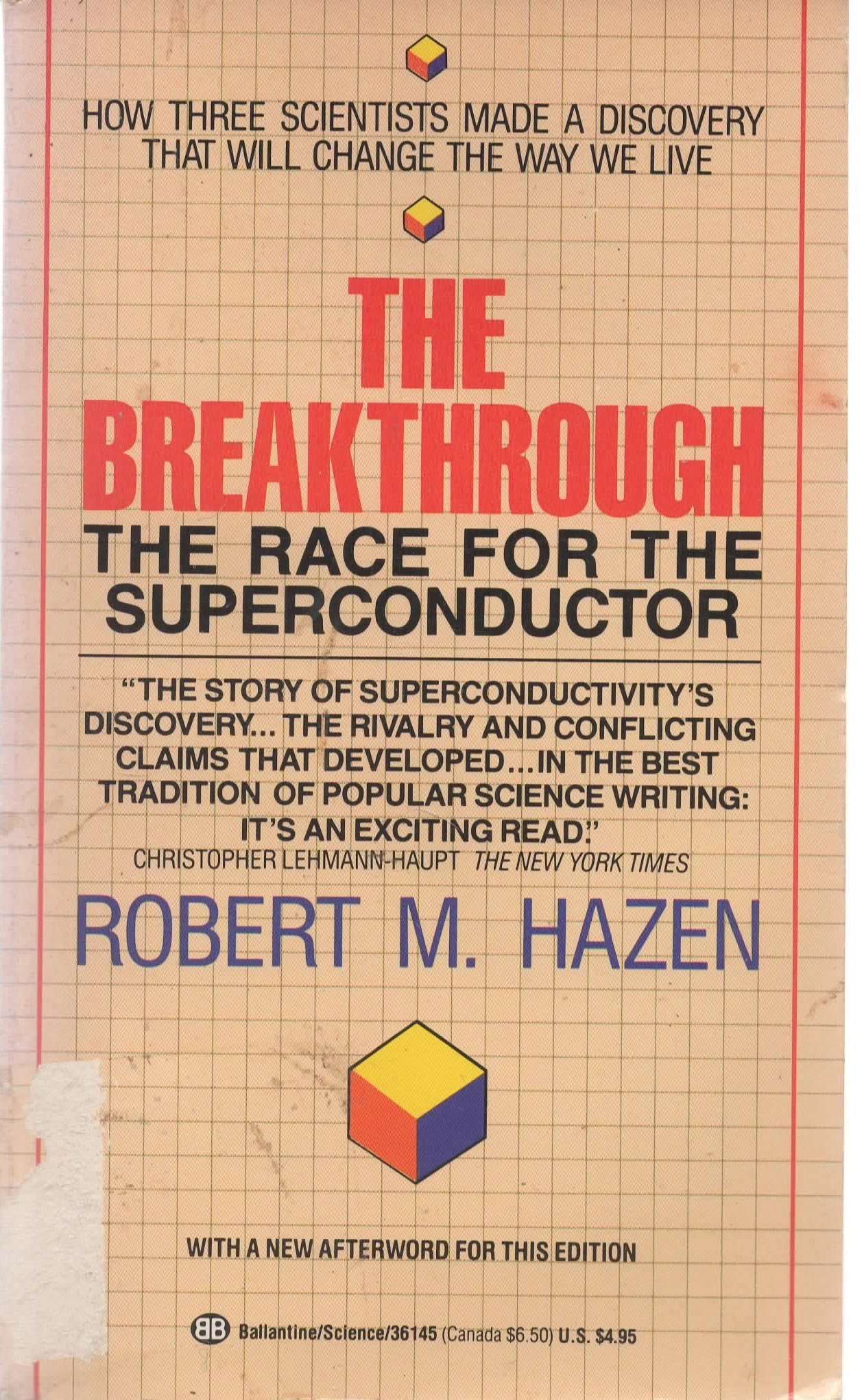 Image for The Breakthrough: The Race For The Superconductor