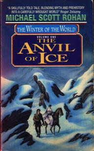 Image for The Anvil of Ice (The Winter of The World, Volume 1)