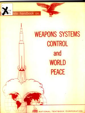 Image for Complete Handbook on Weapons Systems Control and World Peace