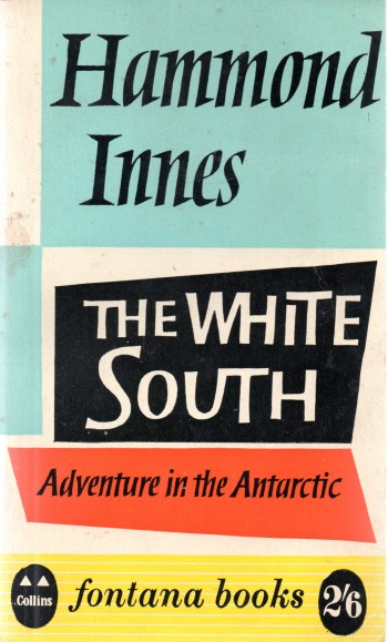 Image for The White South: Adventure In The Antarctic