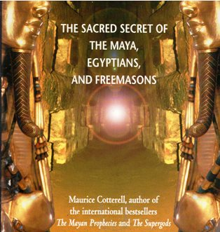 Image for The Tutankhamun Prophecies: The Sacred Secret of the Maya, Egyptians, and Freemasons