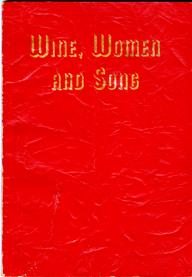Image for Wine, Women And Song
