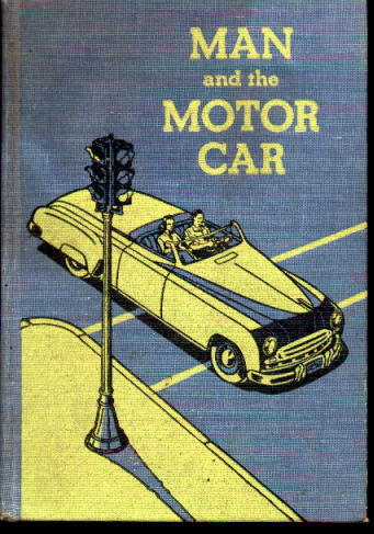 Image for Man and the Motor Car