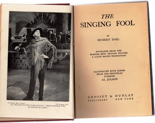 Image for The Singing Fool (Novelized From The Warner Brothers Motion Picture)