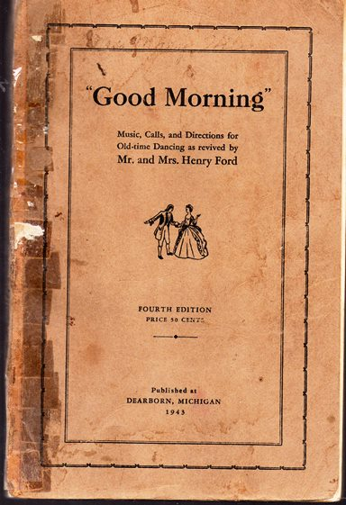 Image for Good Morning: Music, Calls and Directions of Old-time Dancing