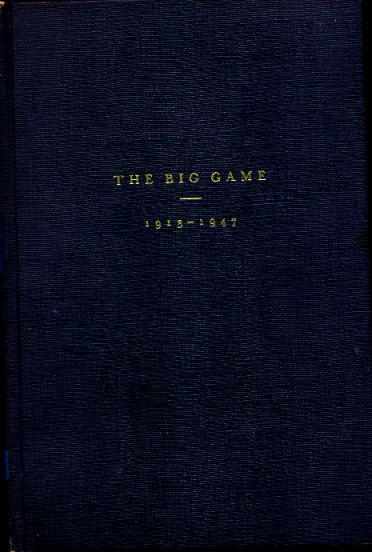 Image for Army vs. Notre Dame: The Big Game 1913-1947