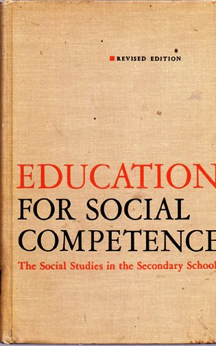 Image for Education for Social Competence: The Social Studies in the Secondary School