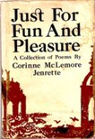 Image for Just For Fun And Pleasure: A Collection of Poems