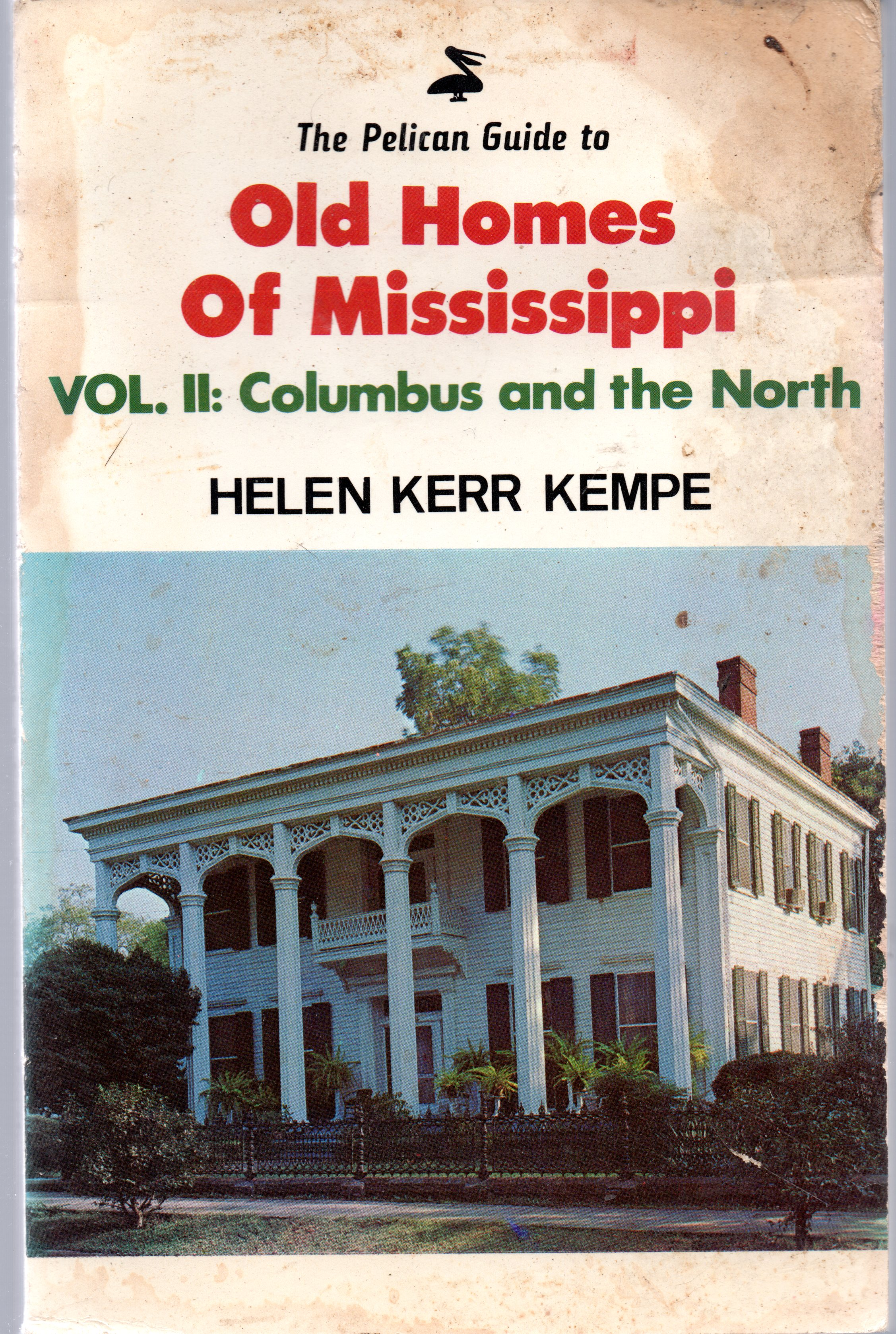 Image for Old Homes of Mississippi:  Volume II Columbus and the North