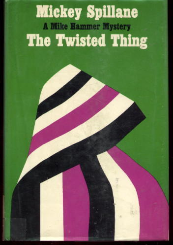 Image for The Twisted Thing: A Mike Hammer Mystery