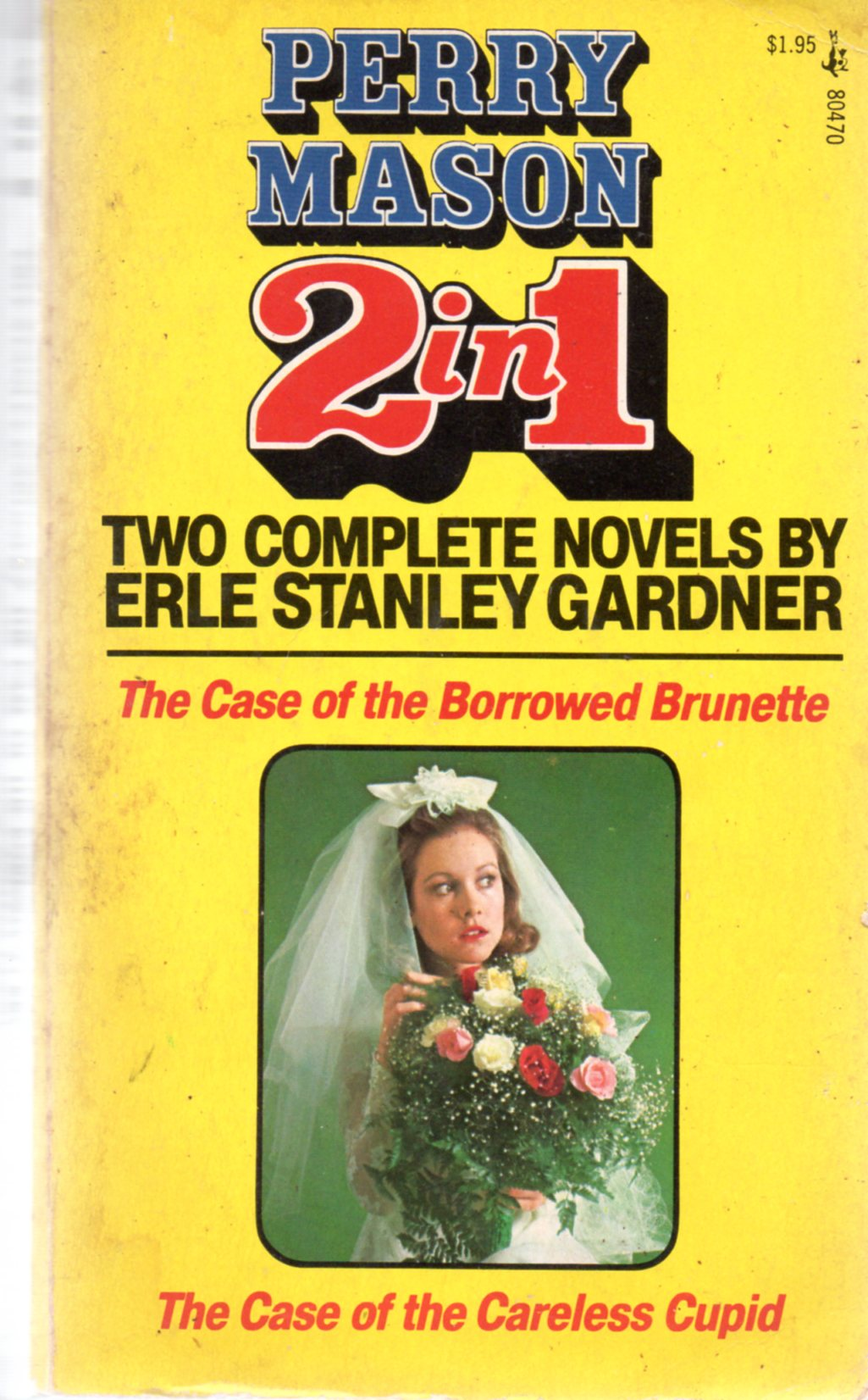 Image for The Case of The Borrowed Brunette / The Case of the Careless Cupid
