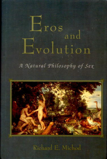Image for Eros And Evolution: A Natural Philosophy of Sex