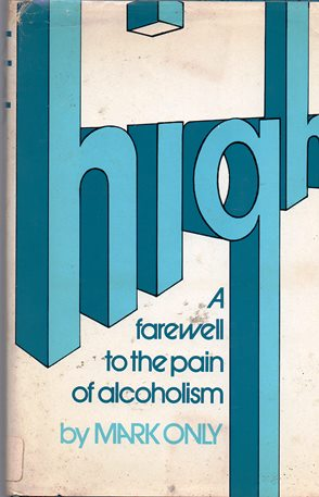Image for High: A Farewell to the Pain of Alcoholism