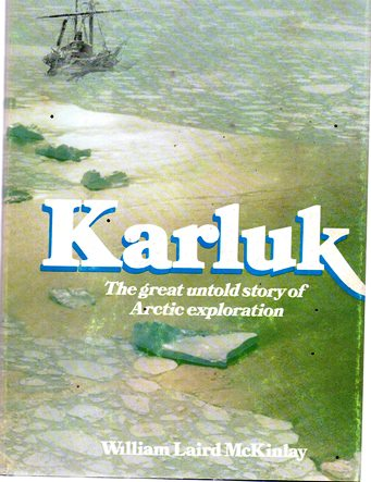 Image for Karluk: The Great Untold Story of Arctic Exploration