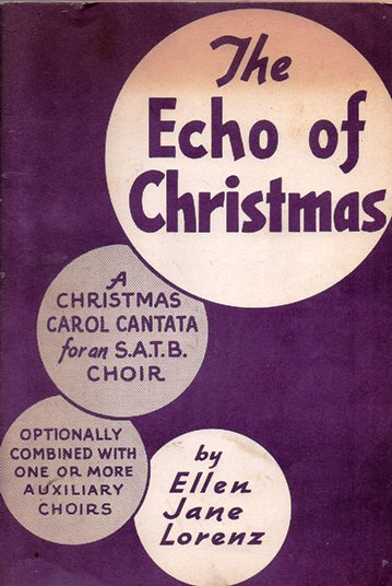 Image for The Echo of Christmas: A Christmas Carol Cantata for Mixed Voices (S.A.T.B.)