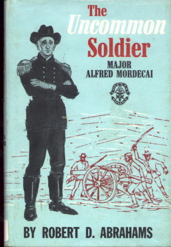 Image for Uncommon Soldier: Major Alfred Mordecai