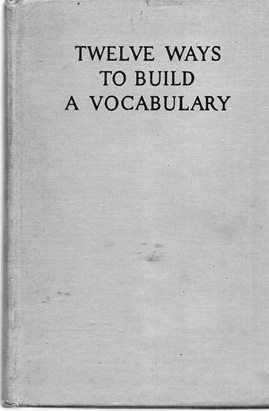 Image for Twelve Ways To Build A Vocabulary