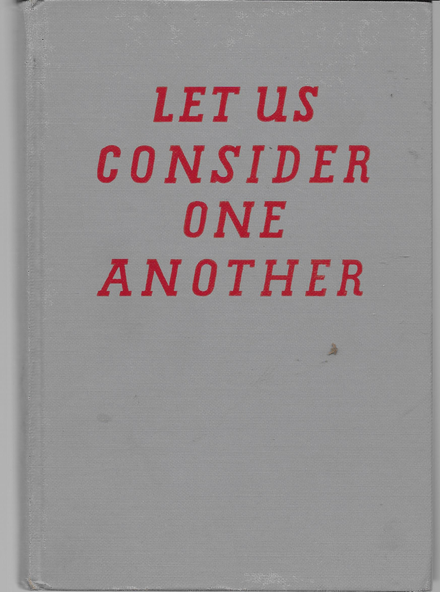 Image for Let Us Consider One Another