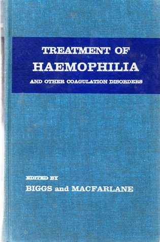 Image for Treatment of Haemophilia and Other Coagulation Disorders