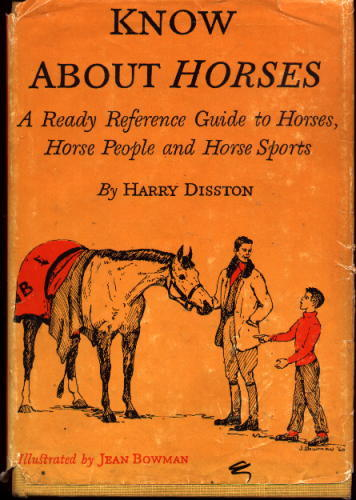 Image for Know About Horses: A Ready Reference Guide to Horses, Horse People and Horse Sports