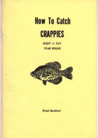 Image for How to Catch Crappies Night or Day Year Round