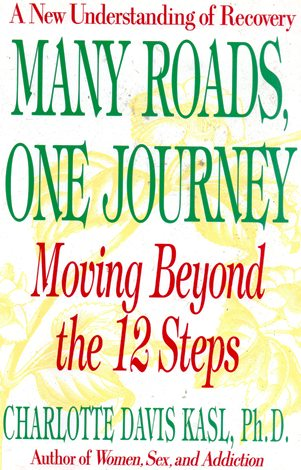 Image for Many Roads, One Journey: Moving Beyond the Twelve Steps