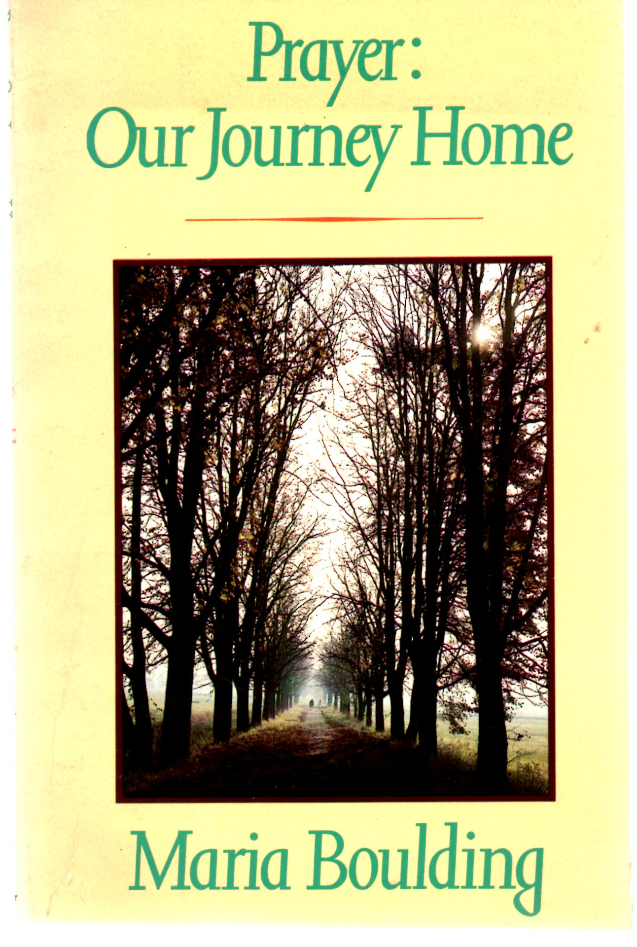 Image for Prayer: Our Journey Home