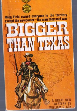 Image for Bigger Than Texas