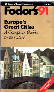 Image for Fodor's 1991 Europe's Great Cities: A Complete Guide To 22 Cities