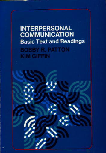 Image for Interpersonal Communication: Basic Text and Readings