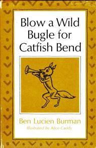 Image for Blow a Wild Bugle for Catfish Bend