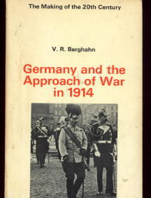 Image for Germany and The Approach Of War In 1914