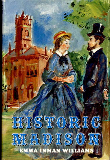 Image for Historic Madison: The Story of Jackson and Madison County Tennessee