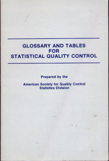 Image for Glossary and Tables For Statistical Quality Control