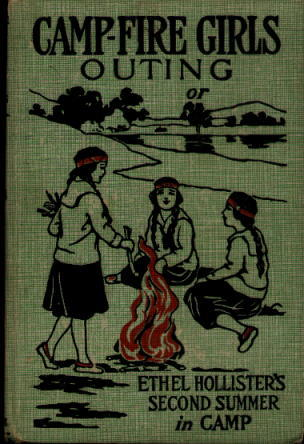 Image for Campfire Girls' Outing; or, Ethel Hollister's Second Summer in Camp