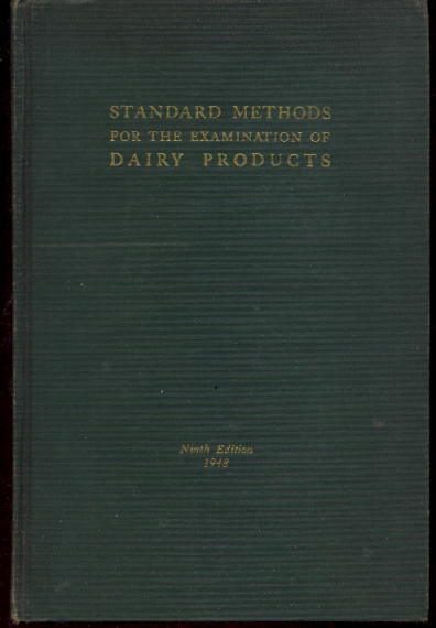 Image for Standard Methods For The Examination of Dairy Products