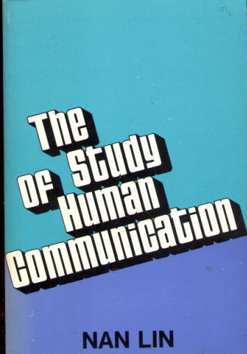 Image for The Study of Human Communication (First Edition)