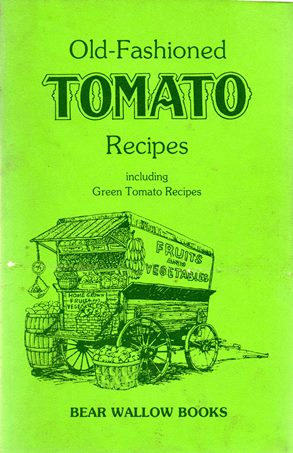 Image for Old-Fashioned Tomato Recipes