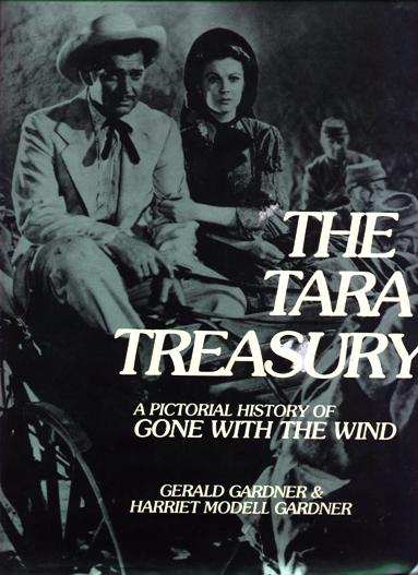 Image for The Tara Treasury:  A Pictorial History of Gone With The Wind